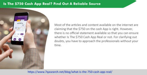 Most of the articles and content available on the internet are claiming that the $750 on the cash App is right. However, there is no official statement available so that you can ensure whether Is The $750 Cash App Real or not. For clarifying out doubts, you have to approach the professionals without your time. https://www.7qasearch.net/blog/what-is-the-750-cash-app-real/